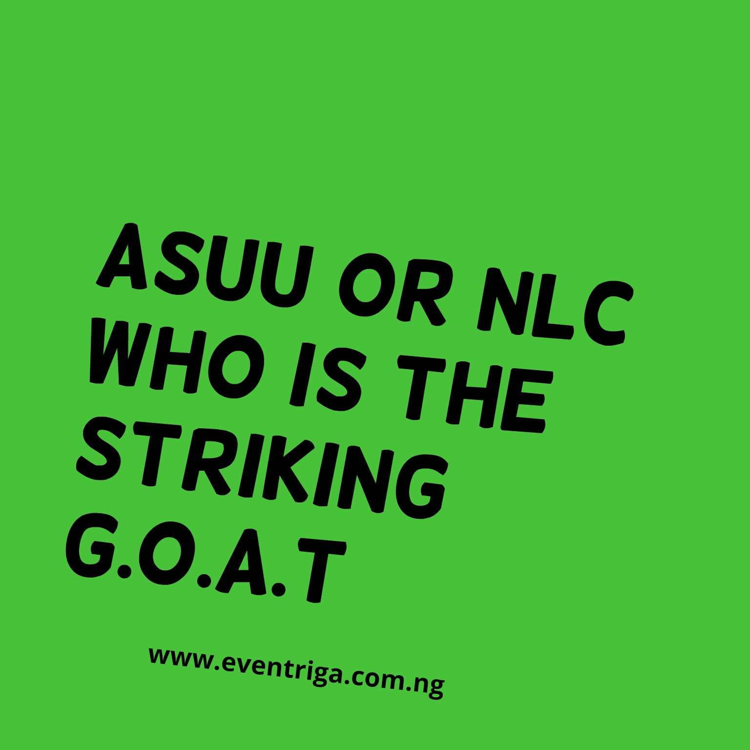 ASUU or NLC