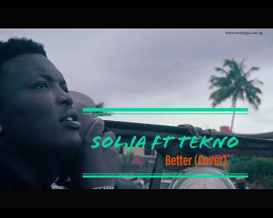 solja ft tekno better cover
